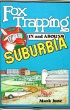 Fox Trapping in and Around Suburbia by Mark June (book)