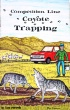 Competition Line Coyote Trapping by Tom Miranda (book)