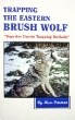 Trapping the Eastern Brush Wolf by Russ Carman (book)