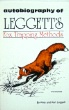 Autobiography of Leggett's Fox Trapping Methods by Pete and Ron Leggett (book)