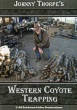 Johnny Thorpe's Western Coyote Trapping (DVD)