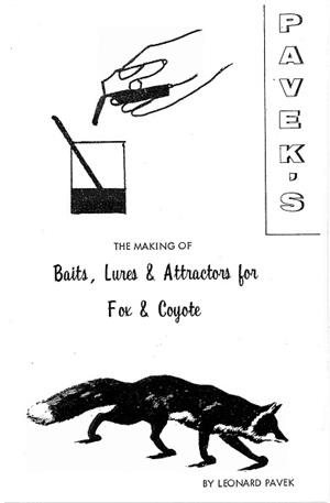 The Making of Baits, Lures & Attractors for Fox & Coyote by Leonard Pavek (book)