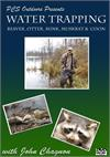PcsOutdoors Water Trapping DVD with John Chagnon