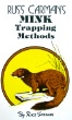Carman's Mink Trapping Methods by Russ Carman (book).