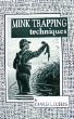 Mink Trapping Techniques by Charles Dobbins (book)