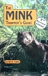 The Mink Trapper's Guide by Rich Faler (book)
