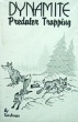 Dynamite Predator Trapping by Tom Krause (book)