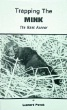 Trapping the Mink by Leonard Pavek (book)