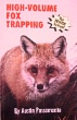 High Volume Fox Trapping by Austin Passamonte (book)