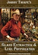 Johnny Thorpe's Gland Extraction & Lure Preparation (DVD)
